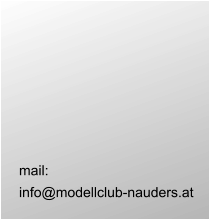 mail:  info@modellclub-nauders.at